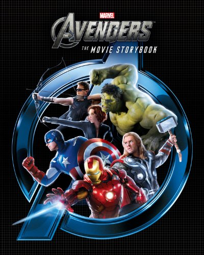 Read Online The Avengers Movie Storybook (The Movie Storybook) ebook