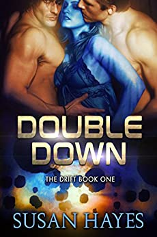 Double Down (The Drift Book 1) by [Hayes, Susan]