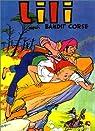 L'Espiègle Lili, tome 1 : Lili, bandit corse par Hiéris