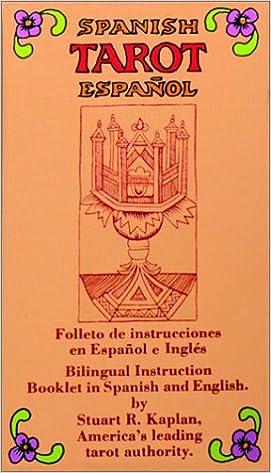Spanish Tarot Espanol: Stuart R. Kaplan: 9780913866573 ...