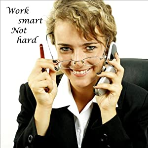Work Smart, Not Hard Hörbuch