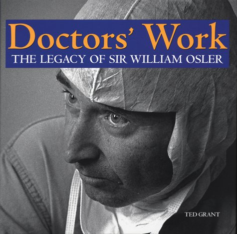 Doctors' Work: The Legacy of Sir William Osler ebook