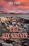 L'Île aux sirènes  par Carey