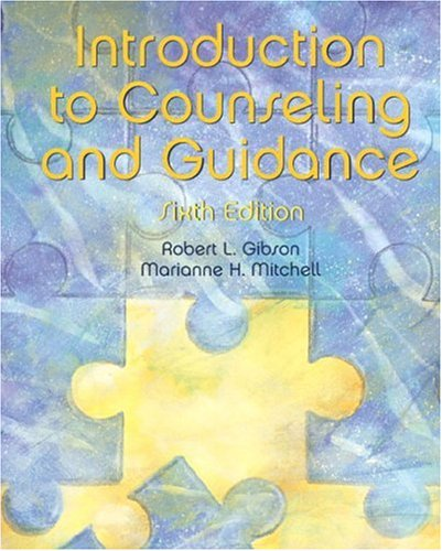 Introduction to Counseling and Guidance (6th Edition)
