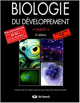 Amazon Fr Biologie Du Developpement Gilbert Scott F Singer Susan R Rolin Sylvie Brachet Etienne Livres