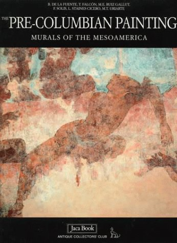 Download The Pre-Columbian Painting Murals of the Mesoamerica PDF