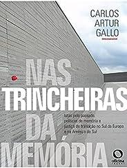 Nas trincheiras da memória: lutas pelo passado, política de memória e justiça de transição no Sul da Europa e
