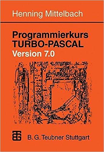 Programmierkurs Turbo-Pascal Version 7.0: Ein Lehr- Und Ubungsbuch Mit Mehr ALS 220 Programmen: Amazon.es: Henning Mittelbach: Libros en idiomas extranjeros