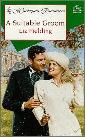 A Suitable Groom by Liz Fielding