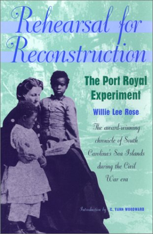 rehearsal-for-reconstruction-the-port-royal-experiment-brown-thrasher-books