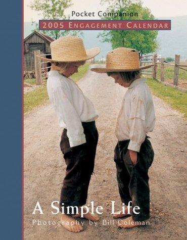 A Simple Life 2005 Engagement Calendar