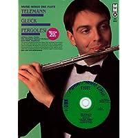 Music Minus One Flute : Telemann Suite A minor; Gluck 'Orpheus' scene; Pergolesi Concerto In G Major (2 CD Set) (Book & CD)