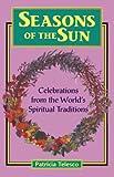 Seasons of the Sun, Patricia Telesco, 0877288720