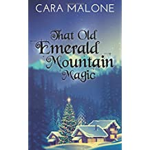 That Old Emerald Mountain Magic: A Christmas/Holiday Lesbian Romance