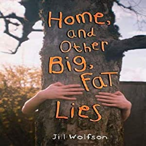 Home and Other Big, Fat Lies Audiobook