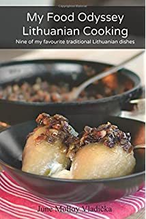 Lithuanian traditional foods b imbrasiene birute imbrasiene my food odyssey lithuanian cooking nine of my favourite traditional lithuanian dishes forumfinder Gallery