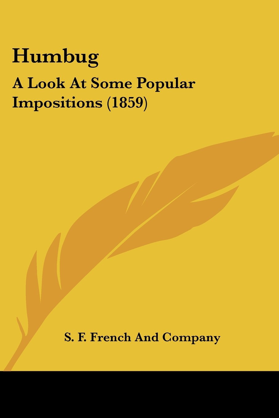 Download Humbug: A Look At Some Popular Impositions (1859) pdf epub