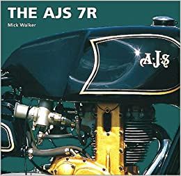 The AJS 7R (Redline Motorcycles Books)