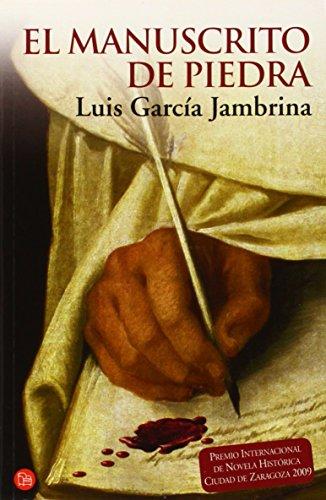 El manuscrito de piedra (Narrativa (Punto de Lectura)) (Spanish Edition)