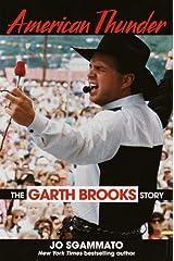 American Thunder: The Garth Brooks Story Hardcover