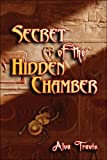 Secret of the Hidden Chamber, Alva Travis, 1424120713