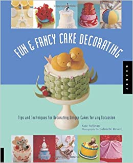 Fun \u0026 Fancy Cake Decorating Tips And Techniques for