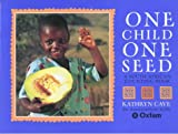img - for One Child One Seed book / textbook / text book