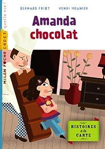 """Afficher """"Histoires à la carte Amanda chocolat"""""""