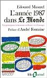 L'Année 1987 dans « Le Monde » (t. 2) : [1-1-1987 / 31-12-1987] par Masurel