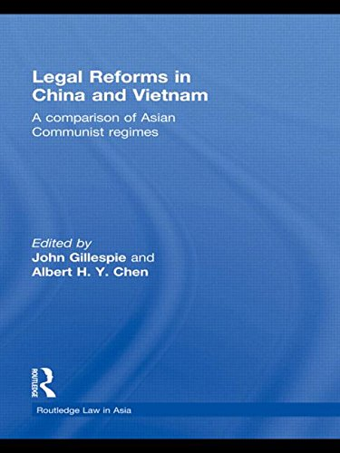 Legal Reforms in China and Vietnam: A Comparison of Asian Communist Regimes (Routledge Law in Asia) by Brand: Routledge