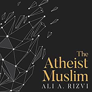 The Atheist Muslim Audiobook