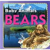 Bears (Baby Animals)