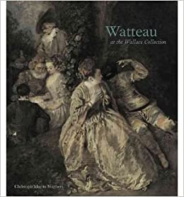 Book Watteau at the Wallace Collection (Wallace Collection Catalogues)- Common