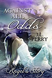 Against All Odds - Angel's Story: Against All Odds (Destiny Series Book 4)