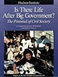 Is There Life after Big Government?, Gregg Vanourek and Scott Hamilton, 1558130586