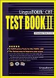 Lingua TOEFL CBT Test Book II: Practice Test 7-12 (Bk. II)