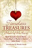 Timeless Treasures: Stories of the Heart (Timeless Tales Book 3)