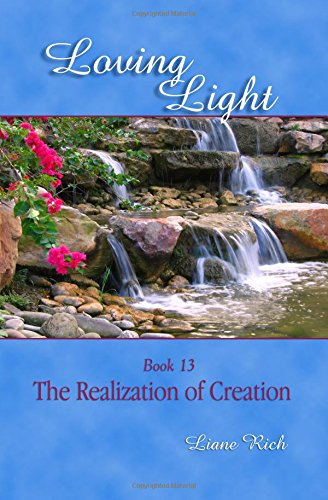 Loving Light Book 13, The Realization of Creation PDF