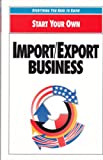 Start Your Own Import-Export Business, Pfeiffer, 0893842486