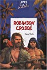 Robinson Crusoé (journal intime illustré) par Heuschen