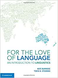 for the love of language an introduction to linguistics free