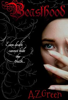 Beasthood (The Hidden Blood Series Book 1) by [Green, A.Z]