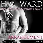 The Arrangement, Volume 3 | H. M. Ward