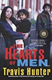 The Hearts of Men, Travis E. Hunter, 0375757090