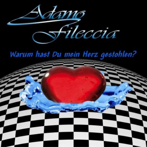 warum hast du mein herz gestohlen by adamo fileccia on amazon music. Black Bedroom Furniture Sets. Home Design Ideas