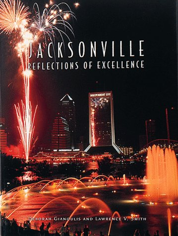 Jacksonville: Reflections of Excellence (Urban Tapestry Series)