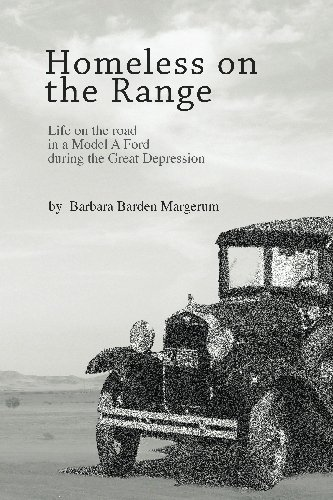 Homeless on the Range: Life on the Road in a Model A Ford