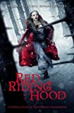 Red Riding Hood, Sarah Blakley-Cartwright and David Leslie Johnson, 0316190853