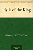 Idylls of the King (English Edition)
