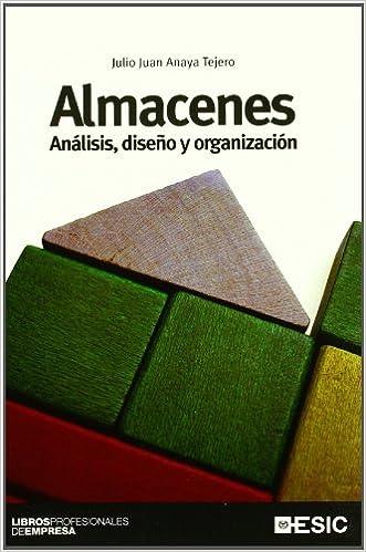 Almacenes: Análisis, diseño y organización Libros ...